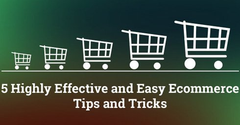 Highly-Effective-and-Easy-Ecommerce-Tips-and-Tricks