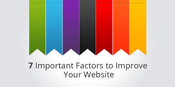 Important Factors to Improve Your Website